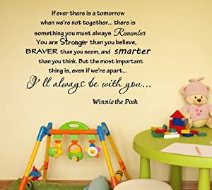 If ever there is tomorrow when we're not together... - Winnie the Pooh Vinyl wall art Inspirational quotes and saying home decor decal sticker by Sakari Graphics