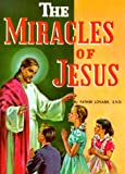 The Miracles of Jesus: (Pack of 10) (0899422799) by Lovasik, Lawrence G.