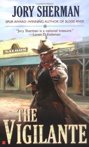 Vigilante, JORY SHERMAN