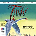 Tashi: Tashi Series Audiobook by Anna Fienberg, Barbara Fienberg Narrated by Stig Wemyss