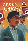 Cesar Chavez (On My Own Biographies)