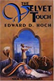 The Velvet Touch (1885941420) by Hoch, Edward D.