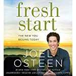 Fresh Start: The New You Begins Today | Joel Osteen