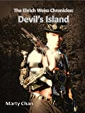 img - for The Ehrich Weisz Chronicles: Devil's Island book / textbook / text book