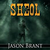 Sheol: West of Hell, Book 3 | Jason Brant