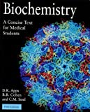 img - for Biochemistry: A Concise Text for Medical Students book / textbook / text book