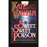 Sweet, Sweet Poison ~ Kate Wilhelm