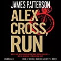 Alex Cross, Run (       UNABRIDGED) by James Patterson Narrated by Michael Boatman, Steven Boyer