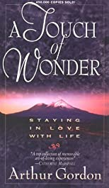 A Touch of Wonder: A Book to Help People Stay in Love With Life