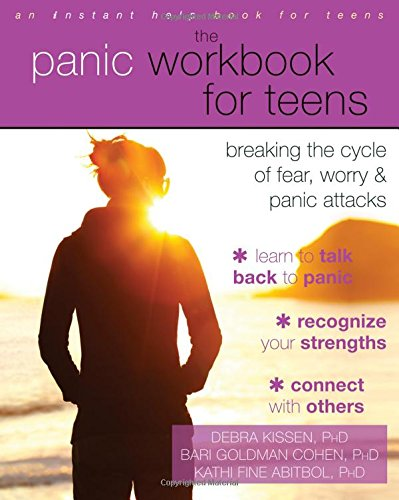 The Panic Workbook for Teens: Breaking the Cycle of Fear, Worry, and Panic Attacks (Panic Cycles compare prices)