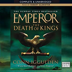 EMPEROR: The Death of Kings, Book 2 (Unabridged) | [Conn Iggulden]