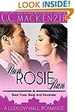 Run Rosie Run: A Ludlow Hall Romance (A Ludlow Hall Story Book 3)