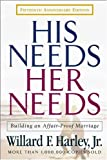Image of His Needs, Her Needs: Building an Affair-Proof Marriage Fifteenth Anniversary Edition