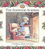 The Foxwood Surprise (Foxwood tales)