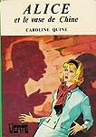 Alice et le vase de Chine : Collection : Bibliothèque verte cartonnée & illustrée