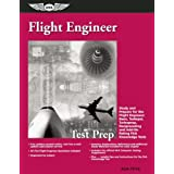 Flight Engineer Test Prep: Study and Prepare for the Flight Engineer: Basic, Turbojet, Turboprop, Reciprocating and Add-on Rating FAA Knowledge Tests (Test Prep series) ~ ASA Test Prep Board