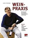 Wein-Praxis - Jens Priewe