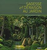 echange, troc Yves Gosse de Gorre - Sagesse et déraison au jardin