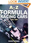A.to Z. of Formula Racing Cars 1945-1990
