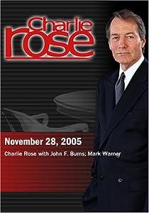 Charlie Rose with John F. Burns; Mark Warner  (November 28, 2005)