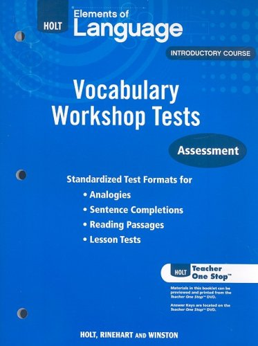 Holt Elements of Language, Introductory Course: Vocabulary Workshop Tests: Assessment