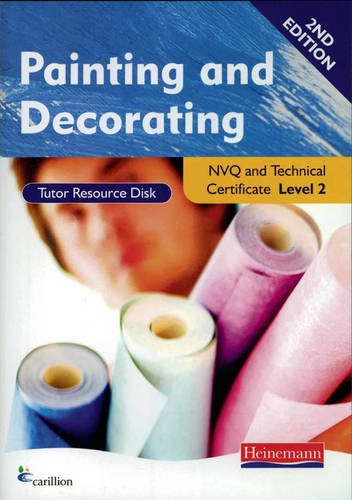 Painting and Decorating NVQ Level 2 Tutor Resource Disk (Construction Crafts NVQ and Technical Certificate)