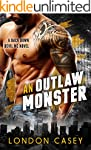 AN OUTLAW MONSTER (A Back Down Devil...