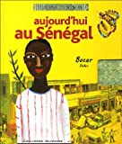 echange, troc Fabrice Hervieu-Wane, Aurélia Fronty, Florent Silloray - Aujourd'hui au Sénégal