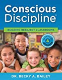 img - for Conscious Discipline Building Resilient Classrooms Expanded & Updated Edition book / textbook / text book