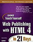 Sam's Teach Yourself Web Publishing With Html 4 in 21 Days (Teach Yourself Series) (0672314088) by Lemay, Laura
