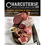 Charcuterie: The Craft of Salting, Smoking, and Curing (Revised and Updated) by Michael Ruhlman, Brian Polcyn and Yevgenity Solovyev