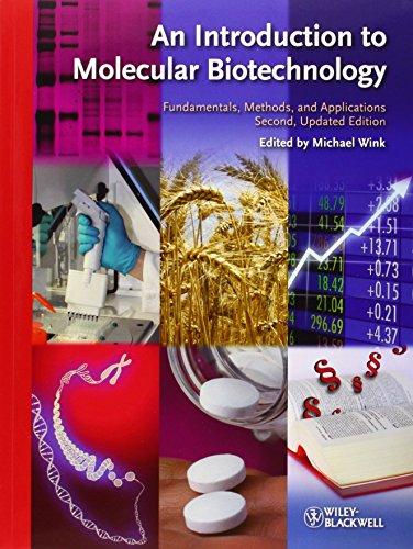 An Introduction to Molecular Biotechnology: Fundamentals,...