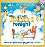 Sleep Tight with Angels Tonight: Book/CD Gift Set (6 inch. x 6 inch.)