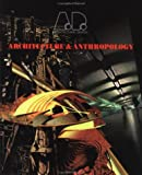 img - for Architecture & Anthropology (Architectural Design) book / textbook / text book