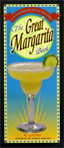 The Great Margarita Book, Al Lucero