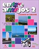 Entre Amigos 2 (Spanish Edition)