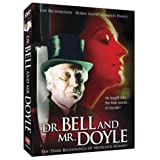 Dr. Bell and Mr. Doyle - The Dark Beginnings of Sherlock Holmes ~ Ian Richardson
