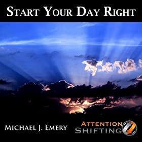 Start Your Day Right - Guided Meditation and Nlp to Prepare for the Day