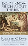 img - for Don't Know Much About the Bible: Everything You Need to Know About the Good Book but Never Learned Abridged edition by Kenneth C. Davis published by BDD Audio (1998) [Audio Cassette] book / textbook / text book