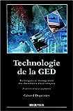echange, troc Gérard Dupoirier - Technologie de la GED: Techniques et management des documents électroniques