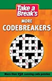 Take a Break Take a Break: More Codebreakers