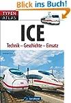 Typenatlas ICE: Technik - Geschichte...