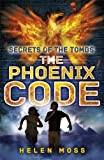 The Phoenix Code (Secrets of the Tombs)