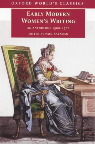 Early Modern Womens Writing : An Anthology 1560-1700, PAUL SALZMAN