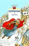 """Afficher """"Supermamie"""""""