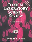 img - for Clinical Laboratory Science Review book / textbook / text book