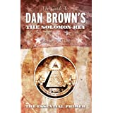 The Guide to Dan Brown's The Solomon Key ~ Greg Taylor