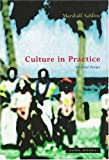 Culture in Practice: Selected Essays (094229937X) by Sahlins, Marshall