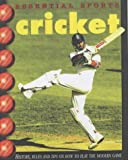 Essential Sports: Cricket (0431173796) by Smith, Andy
