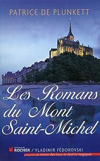 Les romans du Mont Saint-Michel par Patrice de Plunkett